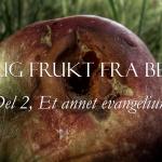Dårlig frukt fra Bethel, del 2: Et annet evangelium