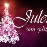 Julen som splitter