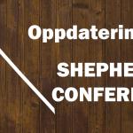 Oppdatering fra Shepherd's Conference