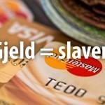 Gjeld=slaveri
